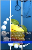 Fasting in Health and Diseases: A Book